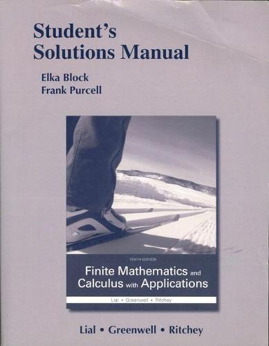 Student's Solutions Manual for Finite Mathematics and Calculus with  Applications (Paperback)