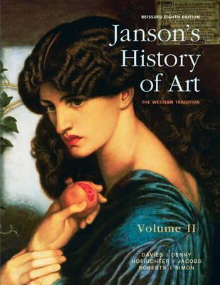Janson's History of Art, Volume 2 Reissued Edition (Hardback)