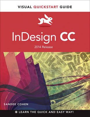 InDesign CC: Visual QuickStart Guide (2014 release) (Paperback)