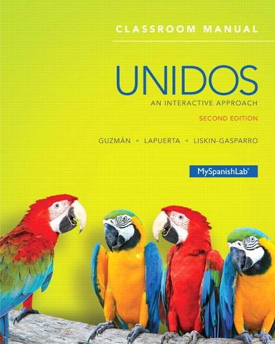 Unidos Classroom Manual: An Interactive Approach (Paperback)