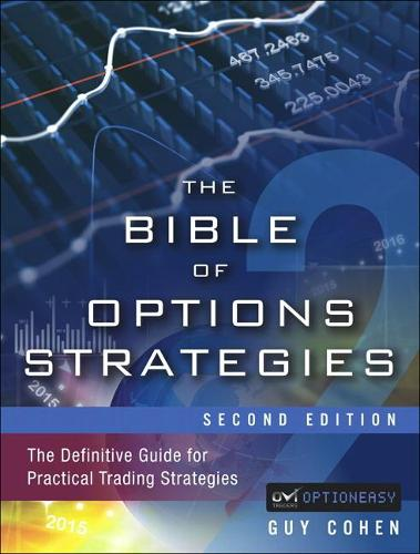 The Bible of Options Strategies: The Definitive Guide for Practical Trading Strategies (Hardback)