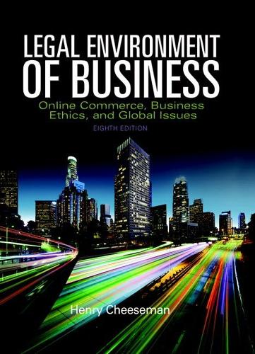 Legal Environment of Business: Online Commerce, Ethics, and Global Issues (Hardback)