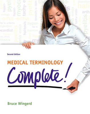 Medical Terminology Complete! Plus MyMedicalterminologyLab with Pearson eText -- Access Card Package (Paperback)