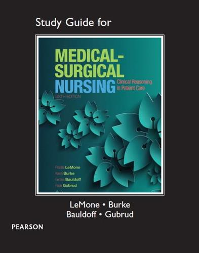 Study Guide for Medical-Surgical Nursing: Clinical Reasoning in Patient Care (Paperback)