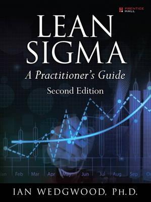 Lean Sigma--A Practitioner's Guide (Hardback)