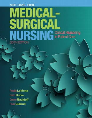 Medical-Surgical Nursing: Clinical Reasoning in Patient Care, Vol. 1 (Hardback)