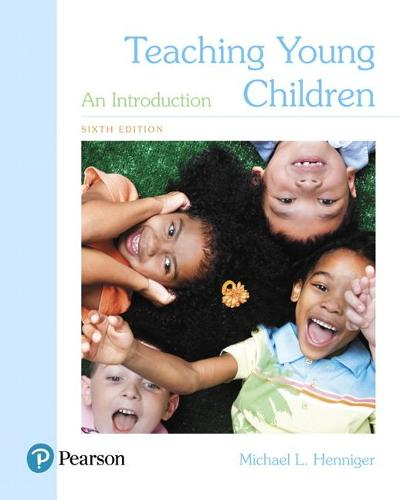Teaching Young Children: An Introduction, with Enhanced Pearson eText -- Access Card Package (Paperback)