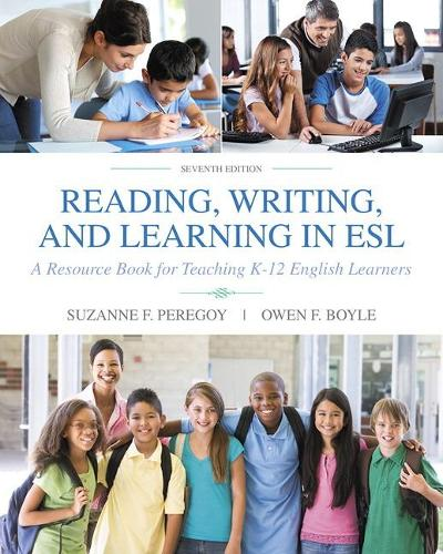 Reading, Writing and Learning in ESL: A Resource Book for Teaching K-12 English Learners (Paperback)