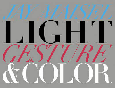 Light, Gesture, and Color (Paperback)
