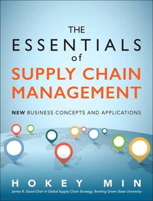 The Essentials of Supply Chain Management: New Business Concepts and Applications (Hardback)