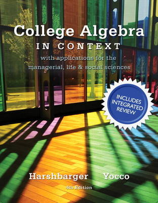 College Algebra in Context with Integrated Review plus MML Student Access Card and Sticker