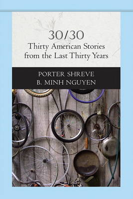 30/30: Thirty American Stories from the Last Thirty Years (Paperback)