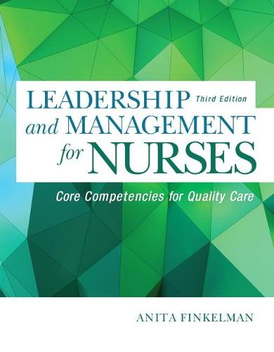 Leadership and Management for Nurses: Core Competencies for Quality Care (Paperback)