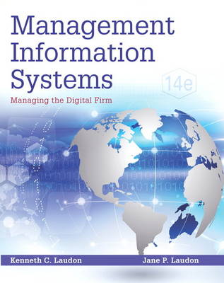 Management Information Systems: Managing the Digital Firm Plus MyMISLab with Pearson eText - Access Card Package (Hardback)