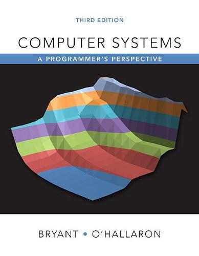 Computer Systems: A Programmer's Perspective (Hardback)