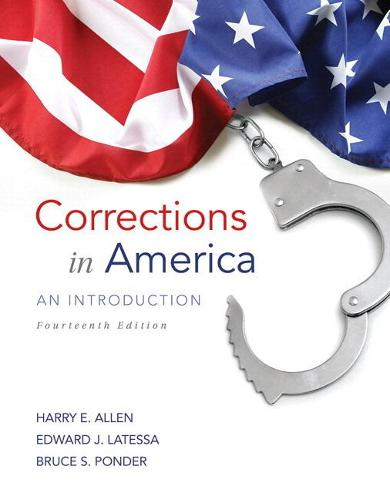Corrections in America: An Introduction Plus MyCJLab with Pearson eText -- Access Card Package