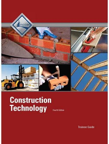 Construction Technology: Trainee Guide (Paperback)