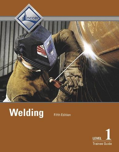 Welding Level 1 Trainee Guide (Paperback)
