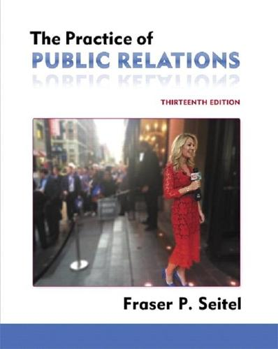 Practice of Public Relations, The (Paperback)
