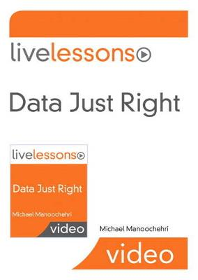 Data Just Right LiveLessons Access Code Card (Digital product license key)