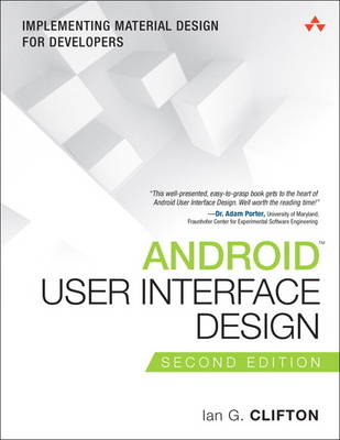 Android User Interface Design: Implementing Material Design for Developers (Paperback)