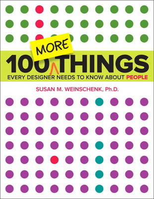 100 MORE Things Every Designer Needs to Know About People (Paperback)