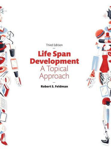 Life Span Development: A Topical Approach (Hardback)