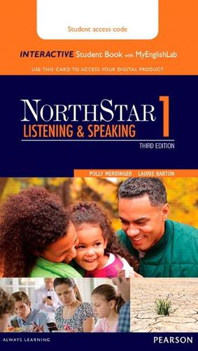 NorthStar Listening and Speaking 1 Interactive Student Book with MyLab English (Access Code Card) (Paperback)