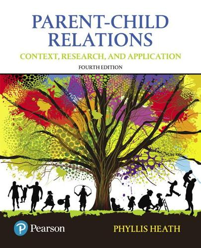 Parent-Child Relations: Context, Research, and Application, with Enhanced Pearson eText -- Access Card Package (Paperback)