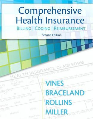 Comprehensive Health Insurance: Billing, Coding and Reimbursement with Pearson etext for MIBC--Access Card Package
