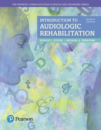 Introduction to Audiologic Rehabilitation (Hardback)
