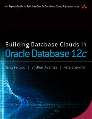 Building Database Clouds in Oracle 12c (Paperback)