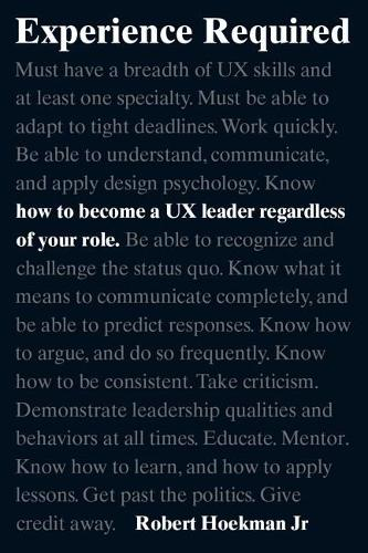 Experience Required: How to become a UX leader regardless of your role (Paperback)