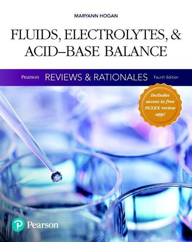 Pearson Reviews & Rationales: Fluids, Electrolytes, & Acid-Base Balance with Nursing Reviews & Rationales (Paperback)