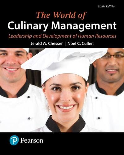 The World of Culinary Management: Leadership and Development of Human Resources (Paperback)