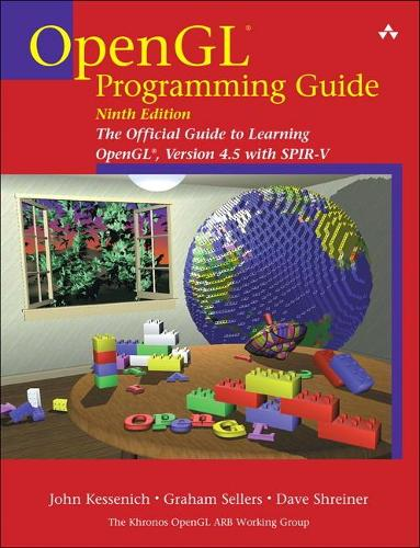 OpenGL Programming Guide: The Official Guide to Learning OpenGL, Version 4.5 with SPIR-V (Paperback)