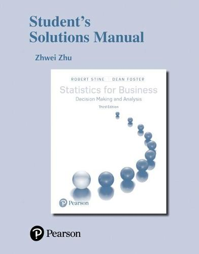 Student's Solutions Manual for Statistics for Business: Decision Making and Analysis (Hardback)