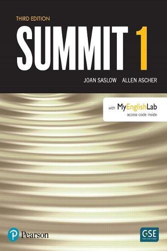 Summit Level 1 with MyEnglishLab: Summit Level 1 with MyLab English Level 1 (Paperback)