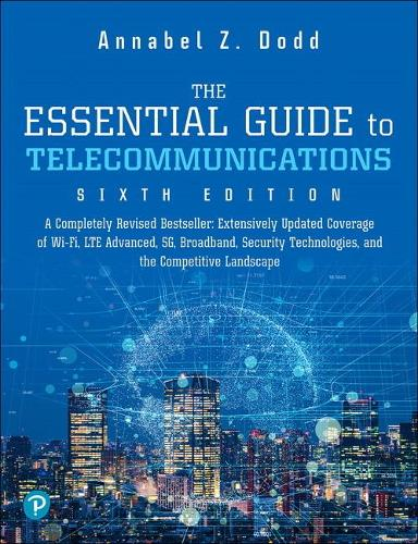 The Essential Guide to Telecommunication (Paperback)