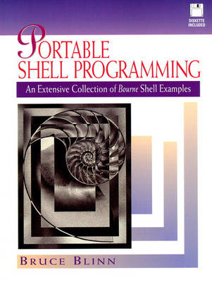 Portable Shell Programming: An Extensive Collection of Bourne Shell Examples (Paperback)