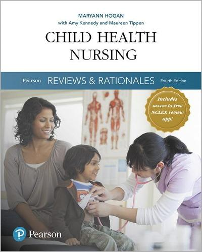 Pearson Reviews & Rationales: Child Health Nursing with Nursing Reviews & Rationales (Paperback)
