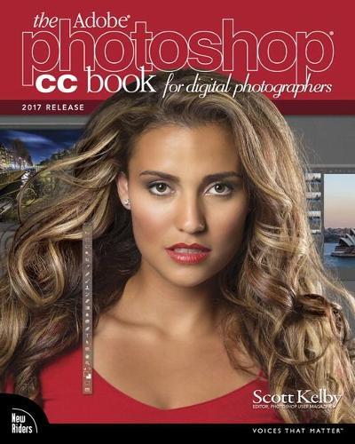 The Adobe Photoshop CC Book for Digital Photographers (2017 release) (Paperback)