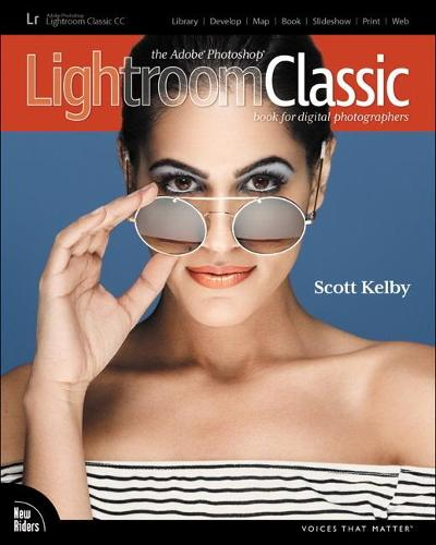 The Adobe Photoshop Lightroom Classic CC Book for Digital Photographers (Paperback)
