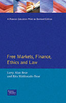 Free Markets, Finance, Ethics, and Law (Paperback)