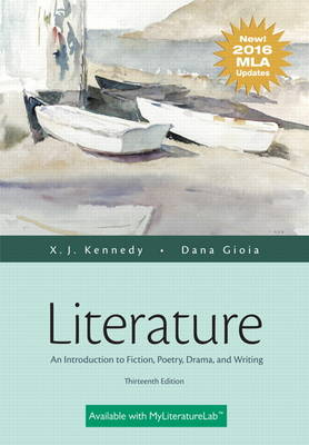 Literature: An Introduction to Fiction, Poetry, Drama, and Writing, MLA Update Edition (Hardback)
