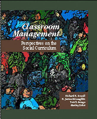 Classroom Management: Perspectives on the Social Curriculum (Paperback)