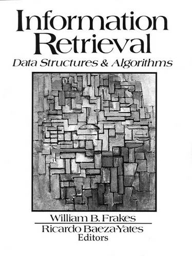 Information Retrieval: Data Structures and Algorithms (Paperback)