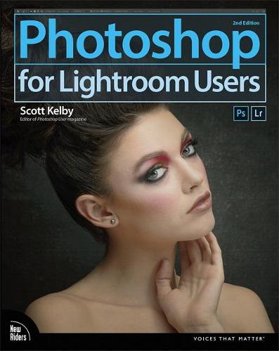 Photoshop for Lightroom Users - Voices That Matter (Paperback)
