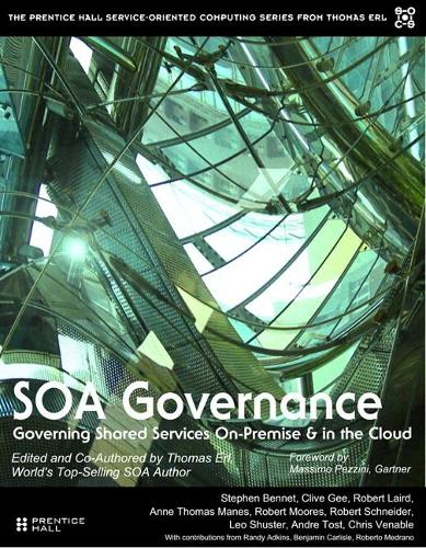 SOA Governance: Governing Shared Services On-Premise & in the Cloud (paperback) (Paperback)