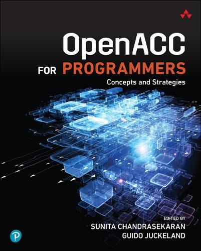 OpenACC for Programmers: Concepts and Strategies (Paperback)
